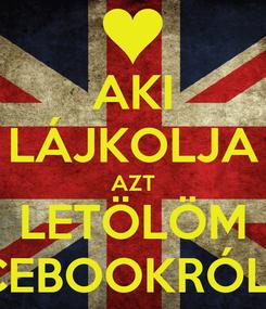 Poster: AKI LÁJKOLJA AZT LETÖLÖM FACEBOOKRÓL. x'd