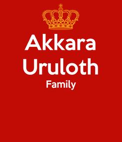 Poster: Akkara Uruloth Family