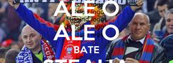 Poster: ALE O ALE O BATE STEAUA DINAMO