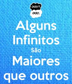 Poster: Alguns Infinitos São Maiores que outros