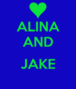 Poster: ALINA AND  JAKE