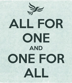 Poster: ALL FOR ONE AND ONE FOR ALL