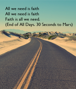 Poster: All we need is faith 