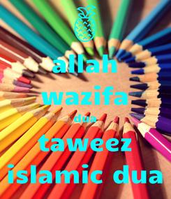 Poster: allah wazifa dua taweez islamic dua