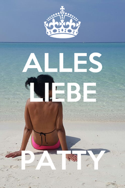 Poster: ALLES LIEBE   PATTY