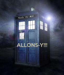 Poster:   ALLONS-Y!!!