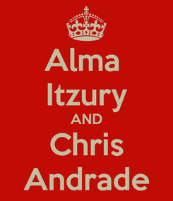 Poster: Alma  Itzury AND Chris Andrade