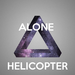 Poster: ALONE     HELICOPTER
