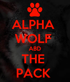 Poster: ALPHA  WOLF  ABD THE  PACK