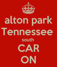 Poster: alton park Tennessee  south  CAR ON