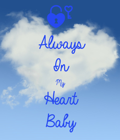 Poster: Always In  My Heart Baby