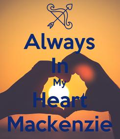 Poster: Always In My Heart Mackenzie