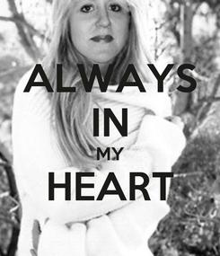 Poster: ALWAYS IN MY HEART