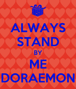 Poster: ALWAYS STAND BY ME DORAEMON