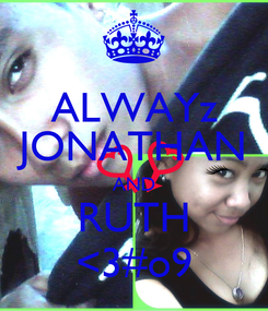 Poster: ALWAYz JONATHAN AND RUTH <3#o9