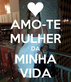 Poster: AMO-TE MULHER DA MINHA VIDA