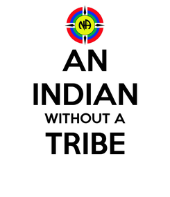 Poster: AN INDIAN WITHOUT A TRIBE