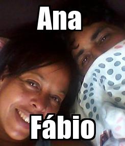 Poster: Ana  Fábio