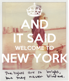 Poster: AND IT SAID WELCOME TO NEW YORK