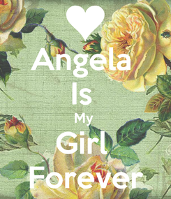 Poster: Angela  Is  My  Girl  Forever