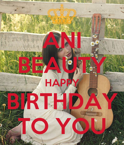 Poster: ANI BEAUTY HAPPY BIRTHDAY TO YOU