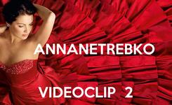 Poster:      ANNANETREBKO   VIDEOCLIP  2