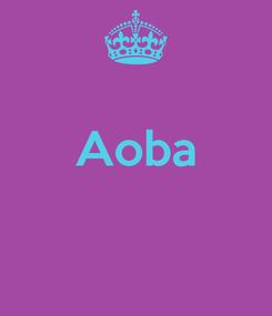 Poster:  Aoba