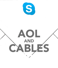Poster:  AOL AND CABLES
