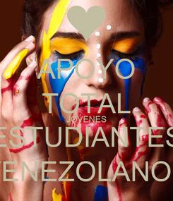 Poster: APOYO TOTAL JOVENES ESTUDIANTES VENEZOLANOS