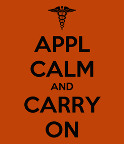 Poster: APPL CALM AND CARRY ON