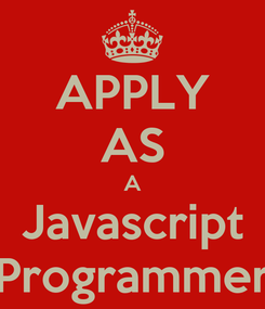 Poster: APPLY AS A Javascript Programmer