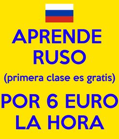 Poster: APRENDE  RUSO (primera clase es gratis) POR 6 EURO LA HORA