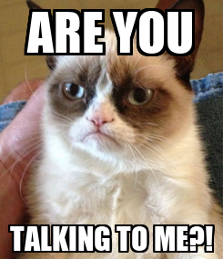 Poster: ARE YOU TALKING TO ME?!