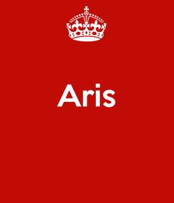 Poster:  Aris
