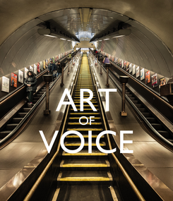 Poster:  ART OF VOICE