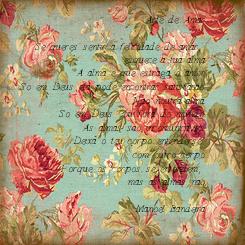 Poster:      Arte de Amar  Se queres sentir a felicidade de amar,    esquece a tua alma. A alma e que estraga o amor. So em Deus ela pode