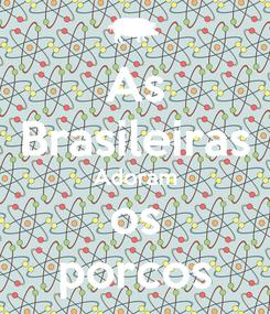 Poster: As Brasileiras Adoram os porcos