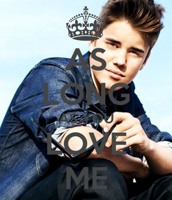 Poster: AS LONG AS YOU LOVE ME