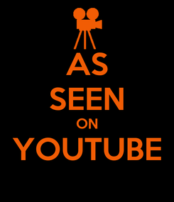 Poster: AS SEEN ON YOUTUBE