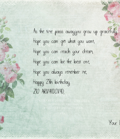 Poster: As the time pass away,you grow up gracefully,
