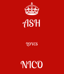 Poster: ASH  LOVES  NICO