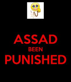 Poster:  ASSAD BEEN PUNISHED