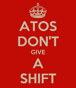 Poster: ATOS DON'T GIVE A SHIFT