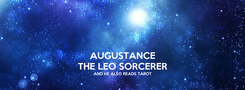 Poster: AUGUSTANCE THE LEO SORCERER AND HE ALSO READS TAROT