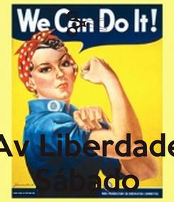 Poster:    Av Liberdade Sábado