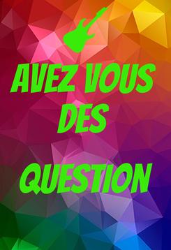 Poster: avez vous  des   question