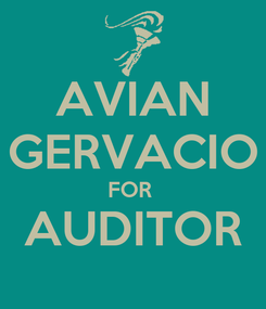 Poster: AVIAN GERVACIO FOR  AUDITOR