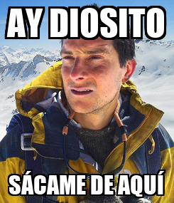 Poster: AY DIOSITO SÁCAME DE AQUÍ
