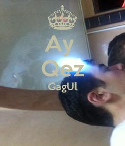 Poster: Ay  Qez GagUl