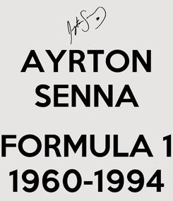 Poster: AYRTON SENNA  FORMULA 1 1960-1994